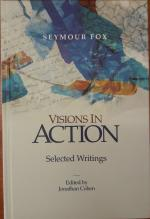 Visions in Action. Selected Writings.