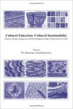 Cultural Education-Cultural Sustainability: Minority, Diaspora, Indigenous and Ethno-Religious Groups in Multicultural Societies